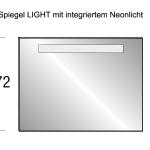Spiegel LIGHT mit integriertem Neonlicht: B 100 x H 72 cm